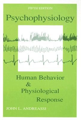 Psychophysiology By Andreassi, John L.